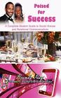 Poised for Success: A Complete Modern Guide to Social Graces and Relational Communications Cover Image