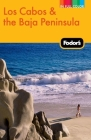 Fodor's Los Cabos & the Baja Peninsula, 2nd Edition Cover Image