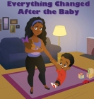 Everything Changed After the Baby Cover Image