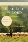 Lead Like the Lord: Lessons in Leadership from Jesus Cover Image