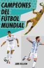 Campeones del fútbol mundial Cover Image