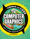 Create the Code: Computer Graphics Cover Image