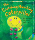Crunching Munching Caterpillar (Favorite Stories) Cover Image