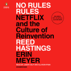 No Rules Rules: Netflix and the Culture of Reinvention Cover Image