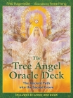 The Tree Angel Oracle Deck: The Ancient Path into the Sacred Grove Cover Image