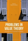 Problems in Value Theory: An Introduction to Contemporary Debates Cover Image