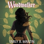 Woodwalker: Creatures of Light, Book 1 Cover Image