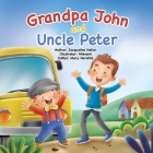 Grandpa John and Uncle Peter Cover Image