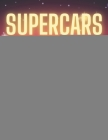 Supercars Coloring Book: Luxury Colouring Cars For Kids Cover Image