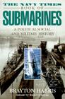 The Navy Times Book of Submarines: A Political, Social, and Military History Cover Image
