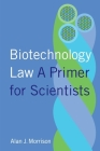 Biotechnology Law: A Primer for Scientists Cover Image