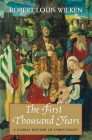 The First Thousand Years: A Global History of Christianity Cover Image