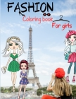 Fashion Coloring Book for Girls Cover Image