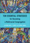 Ten Essential Strategies for Becoming a Multiracial Congregation Cover Image