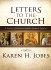 Letters to the Church: A Survey of Hebrews and the General Epistles Cover Image