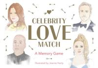 Celebrity Love Match: A Memory Game Cover Image