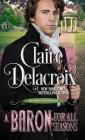 A Baron for All Seasons: A Regency Romance Novella Cover Image