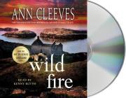 Wild Fire: A Shetland Island Mystery (Shetland Island Mysteries #8) Cover Image