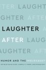 Laughter After: Humor and the Holocaust Cover Image
