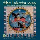 Lakota Way 2020 Wall Calendar: Native American Wisdom on Ethics and Character Cover Image