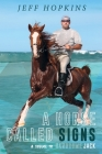 A Horse Called Signs: A Sequel to Handsome Jack Cover Image