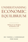 Understanding Economic Equilibrium: Making Your Way Through an Interdependent World Cover Image