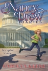 A Capitol Crime (Nancy Drew Diaries #22) Cover Image