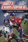 Tough to Tackle (Matt Christopher Sports Bio Bookshelf) Cover Image