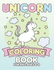 Unicorn Coloring Book for Kids Ages 4-8: Unicorns Books for Toddlers Creative Cover Image