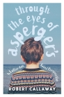 Through the Eyes of Asperger's: A Latter-day Saint Perspective Cover Image