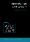 Information and Society (MIT Press Essential Knowledge) Cover Image