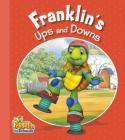 Franklin's Ups and Downs (Franklin and Friends) Cover Image