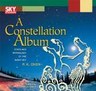 A Constellation Album: Stars and Mythology of the Night Sky Cover Image