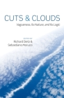 Cuts and Clouds: Vagueness, Its Nature, & Its Logic Cover Image
