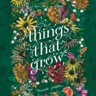 Things That Grow Cover Image