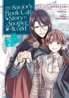 The Savior's Book Cafe Story in Another World (Manga) Vol. 2 Cover Image