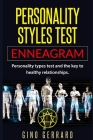 Personality styles test: Enneagram: Personality types test and the key to healthy relationships Cover Image