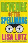 Revenge of the Spellmans Cover Image