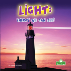 Light: Energy We Can See! Cover Image