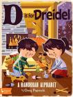 D Is for Dreidel: A Hanukkah Alphabet Cover Image