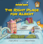 The Right Place for Albert: One-To-One Correspondence (Mouse Math) Cover Image