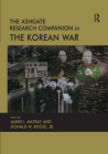 The Ashgate Research Companion to the Korean War Cover Image