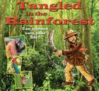 Tangled in the Rainforest (Science to the Rescue) Cover Image