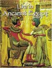 Life in Ancient Egypt (Peoples of the Ancient World) Cover Image