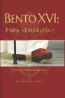 Bento XVI: Papa Emérito? Cover Image