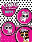 O.M.G. Glamour Squad: Coloring Book for Kids: Pets Cover Image