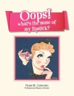 Oops! What's The Name Of My Lipstick? Cover Image