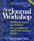 At a Journal Workshop: Writing to Access the Power of the Unconscious and Evoke Creative Ability Cover Image