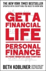 Get a Financial Life: Personal Finance in Your Twenties and Thirties Cover Image