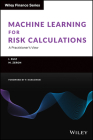 Machine Learning for Risk Calculations: A Practitioner's View (Wiley Finance) Cover Image